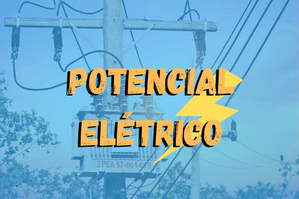 O potencial elétrico é uma importante grandeza física para o estudo da eletrostática