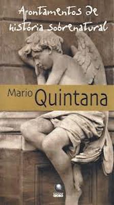 Capa do livro Apontamentos de história sobrenatural, de Mario Quintana, publicado pela editora Globo. [1]