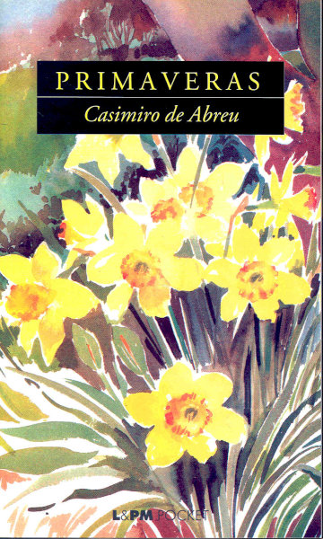 """Capa do livro """"Primaveras"""" (ou """"As primaveras""""), de Casimiro de Abreu, publicado pela editora L&PM.[1]"""