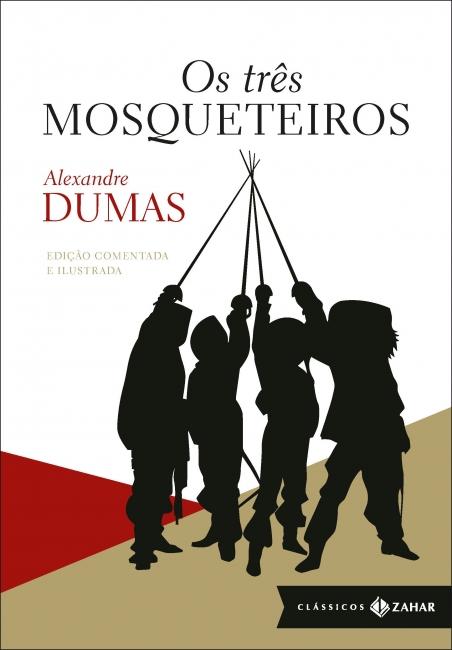 """Capa do livro """"Os três mosqueteiros"""", de Alexandre Dumas, publicado pela editora Zahar, do grupo Companhia das Letras. [1]"""