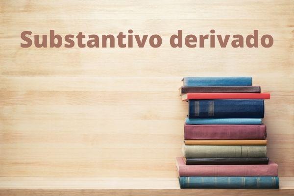 Os substantivos derivados são aqueles formados com base em radicais de outros vocábulos pelo processo de derivação.