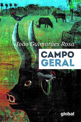 """Capa do livro """"Campo geral"""", de João Guimarães Rosa, publicado pela Global Editora.[1]"""