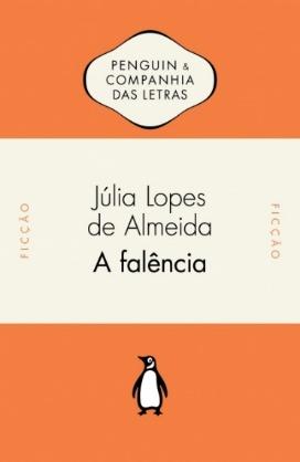 """Capa do livro """"A falência"""", de Júlia Lopes de Almeida, publicado pela editora Companhia das Letras. [1]"""