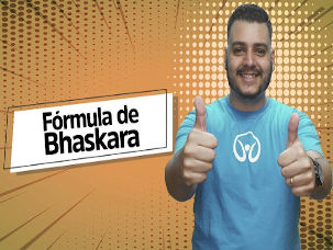 Thumbnail com o professor da videoaula sobre fórmula de Bhaskara