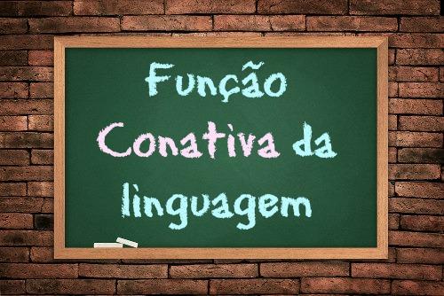 Função conativa: função de influenciar o comportamento do destinatário da mensagem.