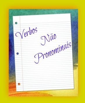 Embora tidos como pronominais, os verbos proliferar e sobressair assim não se concebem