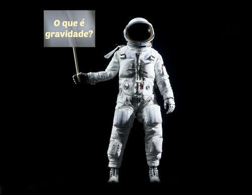 A gravidade é uma das quatro forças fundamentais da natureza