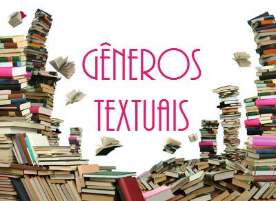 São incontáveis os gêneros textuais: eles surgem a partir das diversas necessidades comunicativas dos falantes