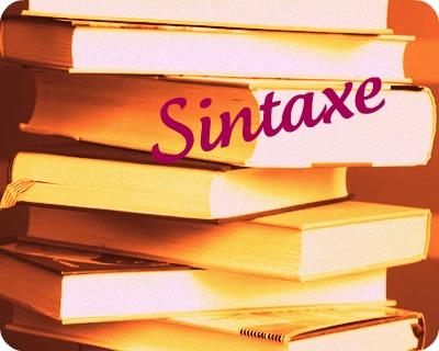 Desenvolva um olhar mais atento acerca das características que norteiam a sintaxe, de forma a apreendê-las melhor
