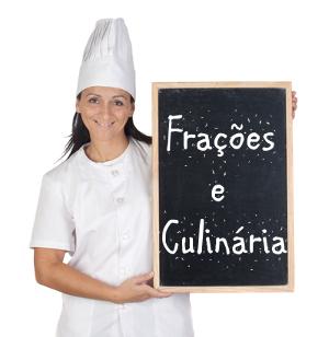 Que tal utilizar a culinária para ensinar frações?
