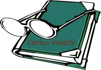 """A questão da transitividade revela o fato de o verbo """"insistir"""" se mostrar com ou sem complemento"""
