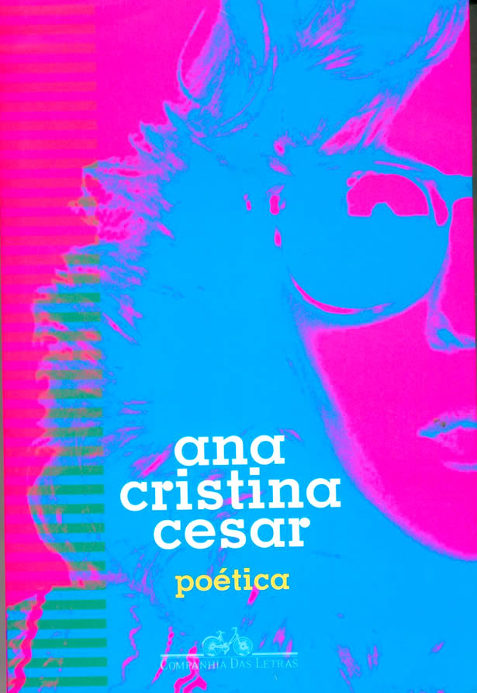 Capa de Elisa von Randow para Poética, livro que reúne as principais obras de Ana Cristina Cesar.
