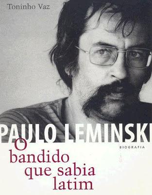 Capa do livro Paulo Leminski - O bandido que sabia latim, do escritor Toninho Vaz. Editora Record