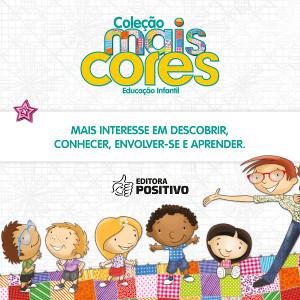 Coleção Mais Cores proporciona uma aprendizagem significativa para crianças até 6 anos