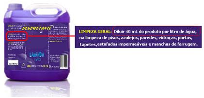 Produtos de limpeza doméstica, como o desinfetante acima, precisam ser diluídos antes do uso, conforme indicado no rótulo.