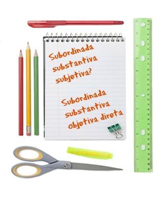 Há diferença entre a subordinada subjetiva e a subordinada  objetiva direta