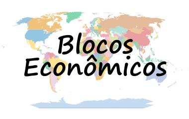Os blocos econômicos difundiram-se por todo o mundo