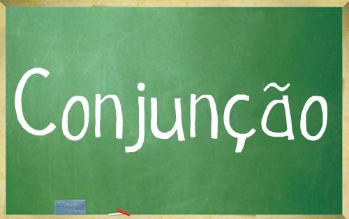 Definição, tipos de conjunção e exemplos.