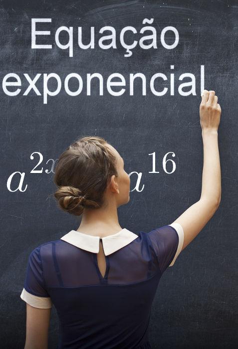 Equações exponenciais possuem pelo menos uma incógnita em algum expoente