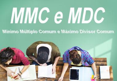 Existe um método prático para o cálculo do MMC e do MDC