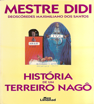 Capa de um dos livros de Mestre Didi, publicado pela editora Max Limond, sobre a história e administração do terreiro Nagô Ilê Opô Afonjá