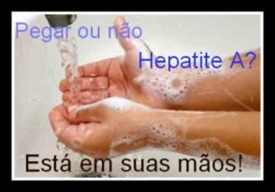 Lavar bem as mãos antes das refeições e após ir ao banheiro é uma das formas mais eficazes para se evitar a transmissão da hepatite A