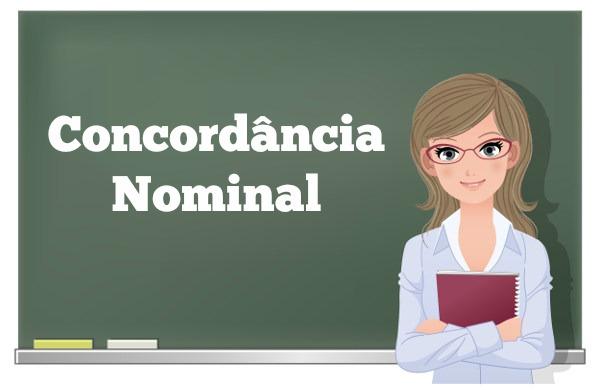 Na Concordância Nominal, o adjetivo (ou equivalentes) deve concordar com o substantivo (ou equivalentes)