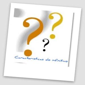 No que se refere ao valor e ao emprego do infinitivo, ele se constitui de algumas características específicas