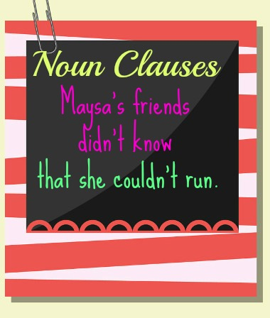 Noun clause can be an object of a verb. /  A oração substantiva pode ser um objeto do verbo. como no exemplo da imagem acima