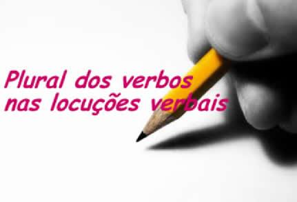 O plural dos verbos nas locuções verbais se relaciona a fatores específicos