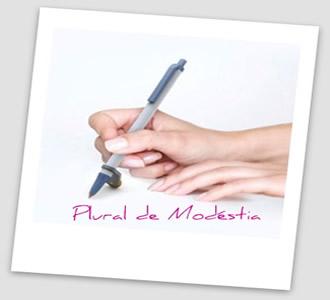 O plural de modéstia se caracteriza pelo uso da primeira pessoa do plural em detrimento ao da primeira do singular