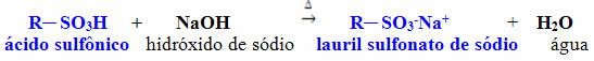 Reação de obtenção do lauril sulfonato de sódio por meio de ácido sulfônico e hidróxido de sódio