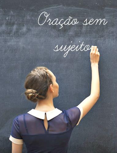 A oração sem sujeito é constituída por verbos impessoais
