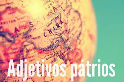 Os adjetivos pátrios são um tipo de adjetivo, importante classe gramatical da língua portuguesa