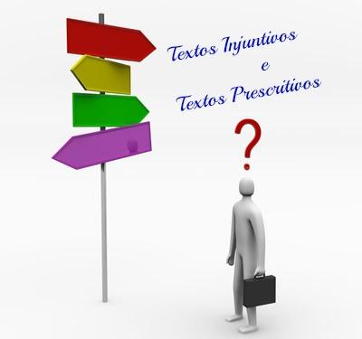 Os textos injuntivos e os textos prescritivos se constituem de particularidades distintas