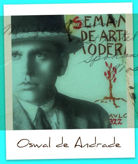 Oswald de Andrade e o Modernismo brasileiro