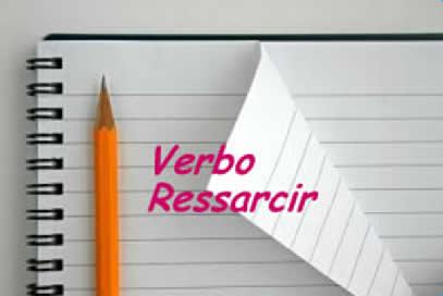 Ressarcir é um verbo defectivo, pois não possui conjugação completa