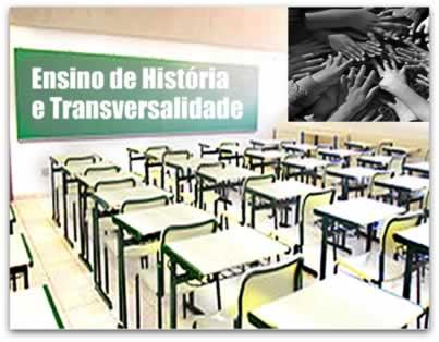 Transversalidade = aproximando a escola do mundo do estudante