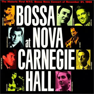 "Álbum ""Bossa Nova at Carnegie Hall"" (1962)"
