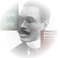 Cruz e Sousa, o autor de Broquéis e Missal – marcos do Simbolismo brasileiro!