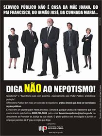 Campanha publicitária contra o nepotismo.
