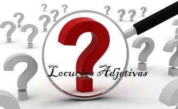 As locuções adjetivas, entre outras funções, conferem aprimoramento ao discurso