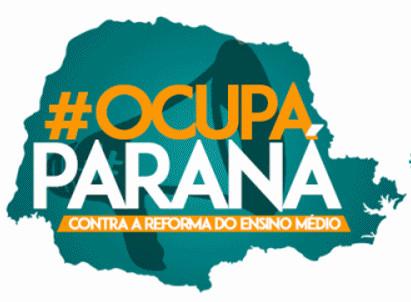 Movimento Ocupa Paraná é o principal opositor às reformas do MEC