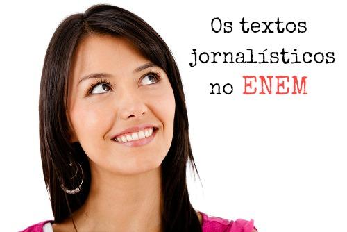 Os textos jornalísticos são bastante cobrados no Enem