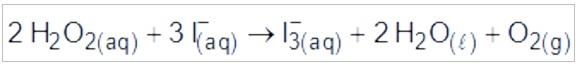 Equação química da reação de peróxido de hidrogênio com íons iodeto, gerando o íon tri-iodeto, água e oxigênio