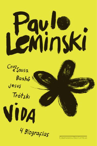 Capa do livro Vida – 4 Biografias, publicado pela Editora Companhia das Letras
