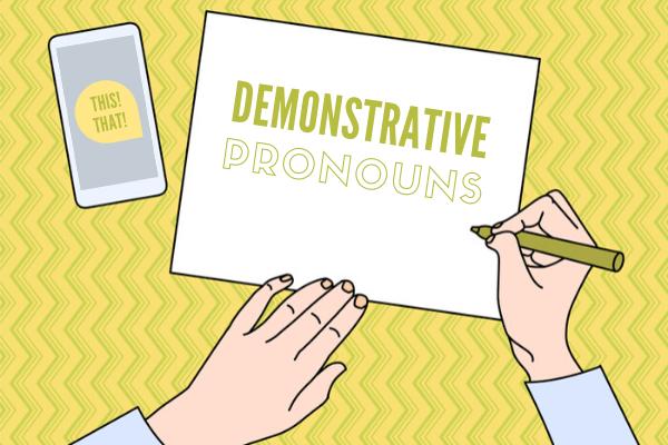 Os demonstrative pronouns possuem formas próprias para o singular e plural.